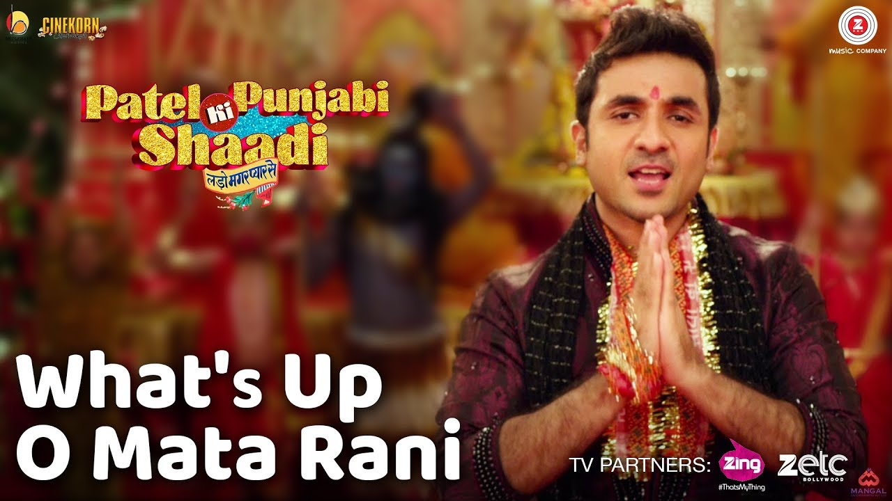 What\'s Up O Mata Rani - Patel Ki Punjabi Shaadi | Vir Das, Rishi ...