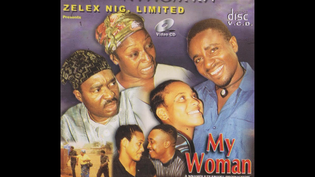 Download MY WOMAN PART 1-  Nigerian Nollywood movie