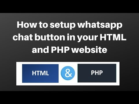 How To Setup Whatsapp Chat Button In Your HTML And PHP Website