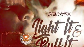 Delly Ranx - Light It & Puff It [Gringo Riddim] September 2017