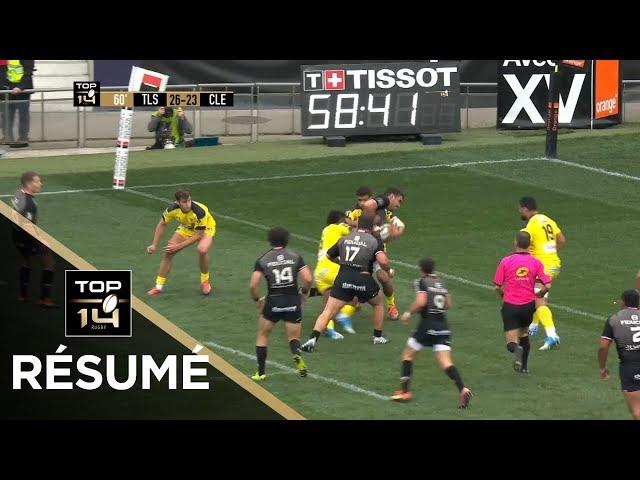 TOP 14 - Résumé Toulouse-Clermont: 47-44 - J22 - Saison 2018/2019