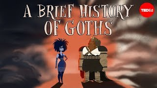A brief history of goths - Dan Adams