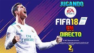 Jugando a FIFA 18 #2