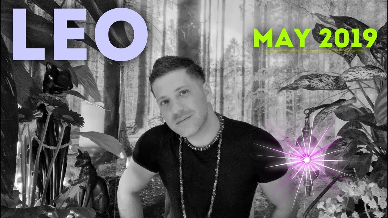 LEO May 2019 | YOU'RE ABOUT TO WAKE UP! | SUCCESS | New Direction & LOVE -  Leo Horoscope Tarot