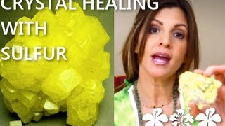 Crystal Healing with Sulfur