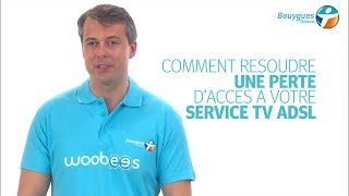Problème TV par ADSL : dépannage du service Bbox TV
