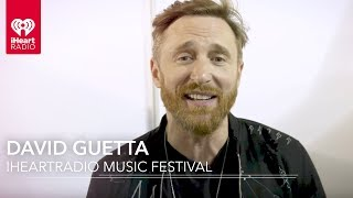 David Guetta Is Excited For The 2017 iHeartRadio Music Festival!