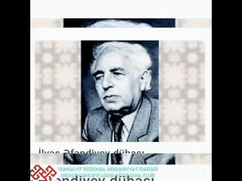 İlyas Əfəndiyev- Xurşidbanu Natəvan