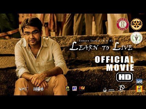 Learn to Live l New Kannada Short Film l 2017 l 4K