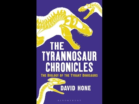 Book Review: The Tyrannosaur Chronicles, The Biology of the Tyrant Dinosaurs