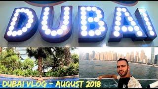 Dubai Vlog - August 2018 (HEAVEN ON EARTH! PARADISE!)