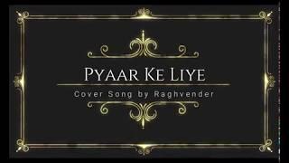 Pyaar Ke Liye - Dil Kya Kare (Acoustic Guitar Version)