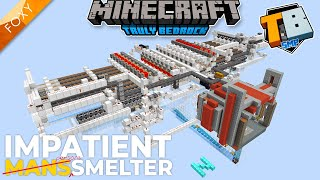 IMPATIENT MANS SMELTER | Truly Bedrock Season 2 [49] | Minecraft Bedrock Edition 1.16.4