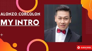 Intro by : Alonzo Corcolon