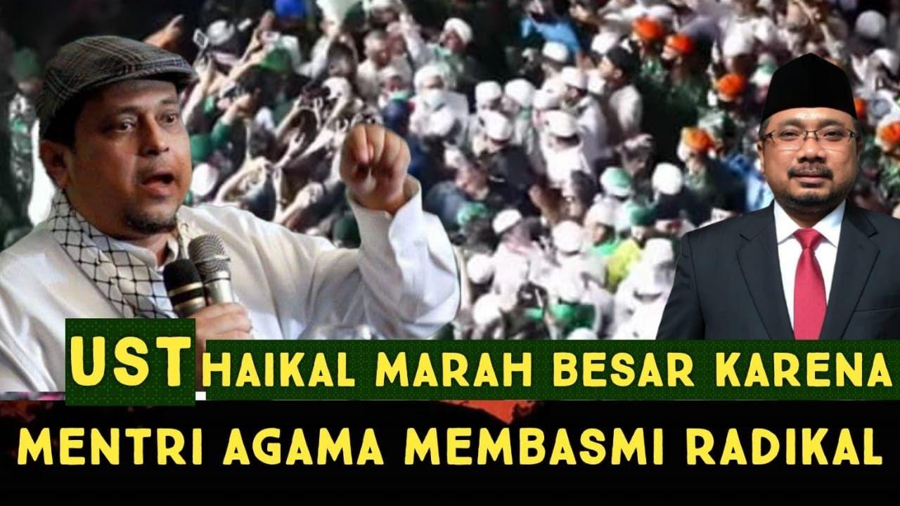 Download Ust Haikal MAR4H BES4R KARENA M3NTRI AG4MA MEMBASMI 1SLAM RAD1KAL