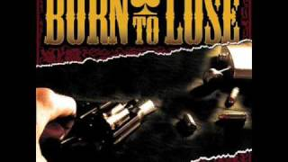 Born to Lose - Along the Way
