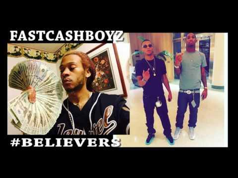 "FastCashBoyz ""Believers"" Moneycountermoney x ChoppaSuge x Fastcash Jizzle"