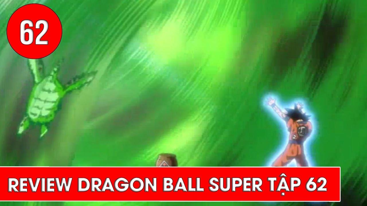 Review Dragon Ball Super - Bảy viên ngọc rồng siêu cấp tập 62 : Cơn Thịnh  Nộ Của Trunks