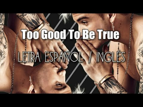 Danny Avila & The Vamps feat. Machine Gun Kelly - Too Good To Be True (Letra Español / Inglés)