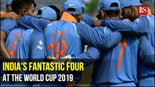 India's Fantastic Four at the World Cup 2019