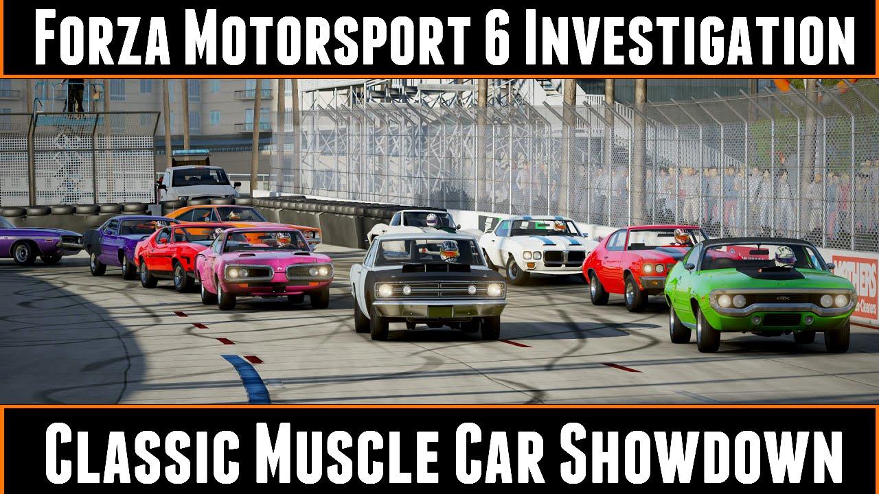 Forza Investigation Classic Muscle Car Showdown Youtube