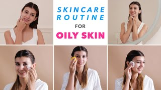 Skincare - Skincare Routine For Oily Skin