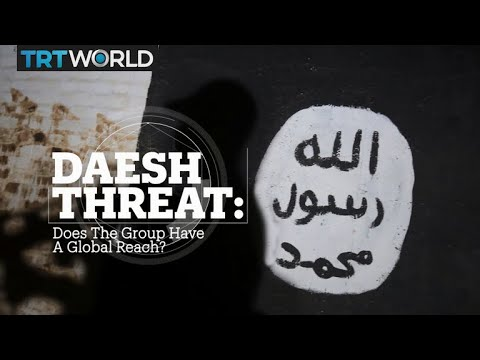 DAESH THREAT: Does the group have a global reach?
