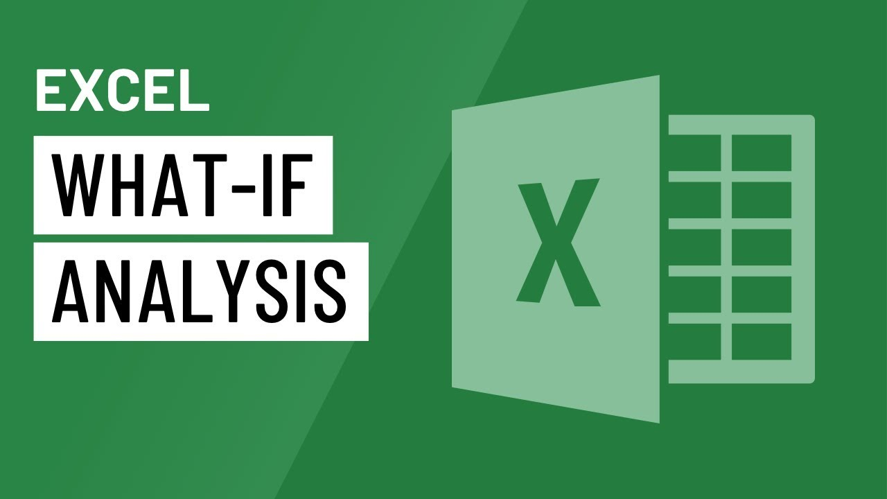 Excel: What-if Analysis
