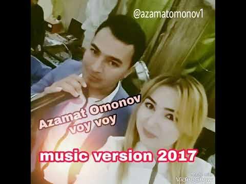 Azamat Omonov-voy Voy (Turtkul)