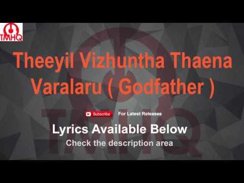 Theeyil Vizhuntha Thaena Karaoke with Lyrics Varalaru (Godfather)