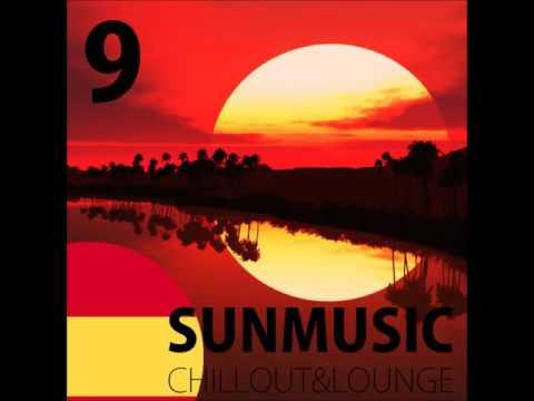 SunMusic IX Español ChillOut & Lounge Radio 2016