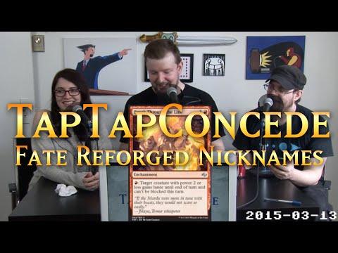 TTC 77 - Fate Reforged Nicknames