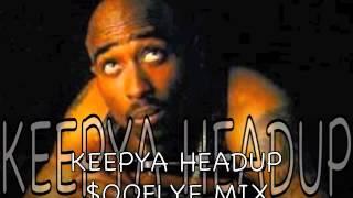keep ya head up! $OOFLYe MIX