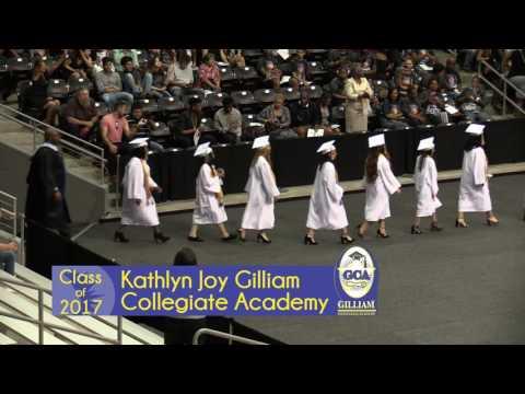 Kathlyn Joy Gilliam Collegiate Academy - 2017 Graduation