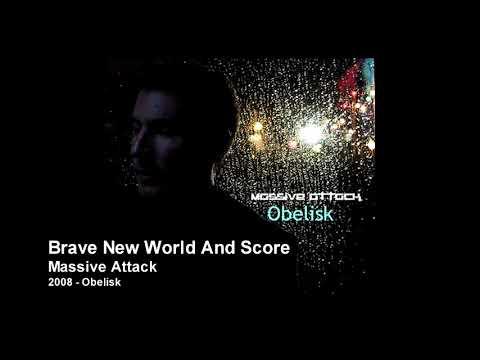 Massive Attack - Brave New World And Score [2008 Obelisk]