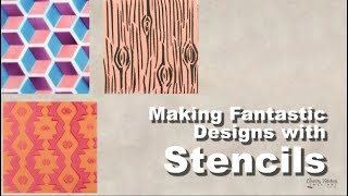 Fantastic Designs with Stencils