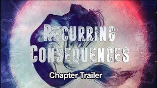 Recurring Consequences chapter 2 trailer