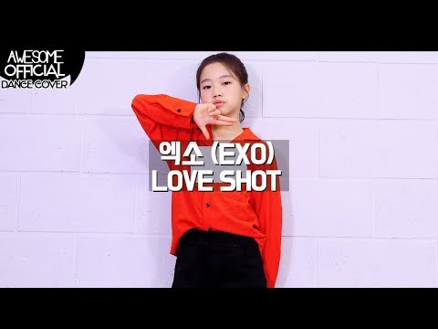 나하은 (Na Haeun) - 엑소 (EXO) - LOVE SHOT 댄스커버