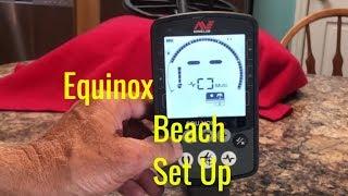 Equinox Beach Setup and More!