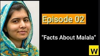 Episode 02 l 10 Facts About Malala Yousafzai l 10 Awesometacular Facts l The Walkie Talkie Show