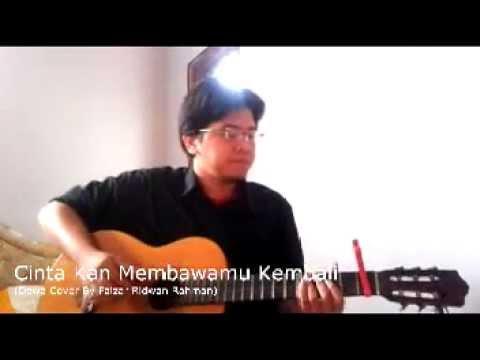 Guitar Cover - Cinta Kan Membawamu Kembali (Song By Dewa)