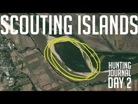 How To Hunt A River - Hunting Journal Day 2