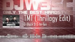 D-Block & S-te-fan - TMT Thrillogy 2012 Edit (FREE RELEASE)