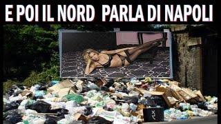 E POI IL  NORD  PARLA DI NAPOLI , MA ANDATE AFFANCULO !!!!