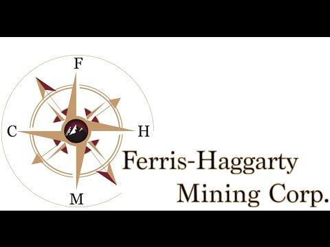 Ferris-Haggarty Mining Corporation Company Video Presentation