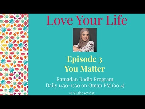 EP 3 You Matter | Love Your Life | The Sewist