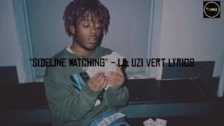 Lil Uzi Vert Sideline Watching (Hold Up) Lyrics