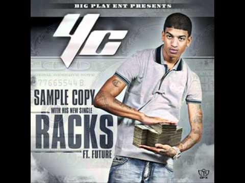Young Chris YC ft Future  Racks