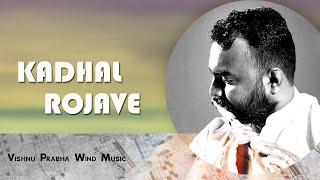 Kadhal rojave / Roja janeman flute - by Vishnu Prabha