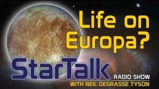 Life on Europa? Neil deGrasse Tyson Speculates...